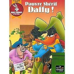 Pauvre shérif Daffy !