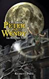 Peter and Wendy: The Restored Text (Annotated)