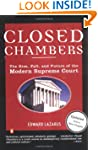 Closed Chambers: The Rise, Fall, and...
