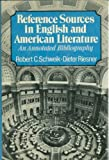 img - for Reference Sources in English and American Literature: An Annoted Bibliography book / textbook / text book