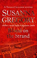Blood On The Strand: 2 (Adventures of Thomas Chaloner)