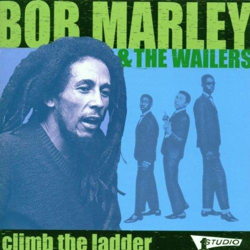 Bob Marley & The Wailers - Climb The Ladder - Zortam Music