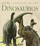 Atlas ilustrado de los dinosaurios / Illustrated Atlas of Dinosaurs (Spanish Edition) (8430538925) by Norman, David
