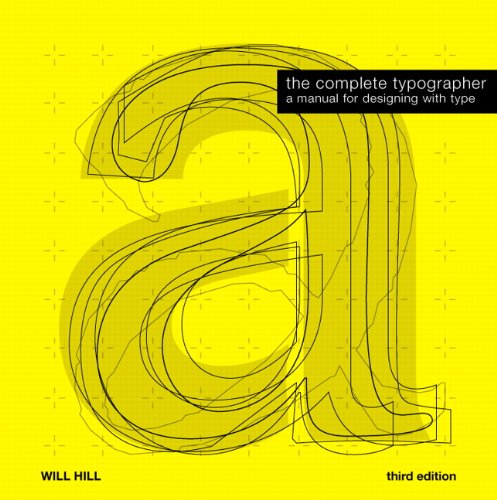 The Complete Typographer (3rd Edition)