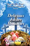img - for Delicious Easter Memories (Whoopie Pie Pam's Kitchen Collection) (Volume 3) book / textbook / text book