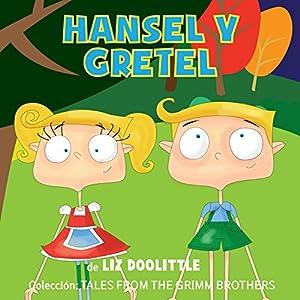 Hansel y Gretel [Hansel and Gretel] Audiobook