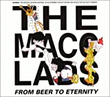 Macc Lads From Beer To Eternity