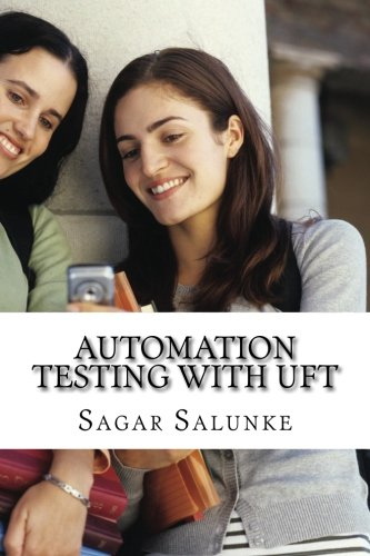 Automation Testing with UFT: A Beginner's Guide (Software Automation compare prices)