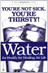 Water for Health, for Healing, for Li...
