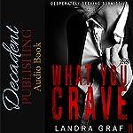 What You Crave | Landra Graf
