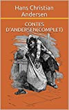 Contes dAndersen(complet) (French Edition)