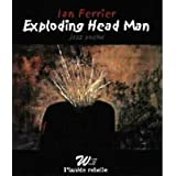 Exploding head man: A CD bookby Ian Ferrier