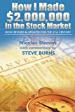 How I Made ,000,000 in the Stock Market: Now Revised & Updated for the 21st Century