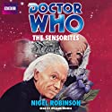 Doctor Who: The Sensorites (       UNABRIDGED) by Nigel Robinson Narrated by William Russell