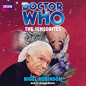 Doctor Who: The Sensorites | [Nigel Robinson]