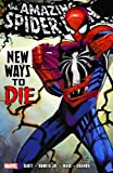 img - for Spider-Man: New Ways to Die book / textbook / text book