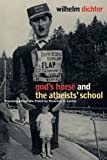 Gods Horse and The Atheists School