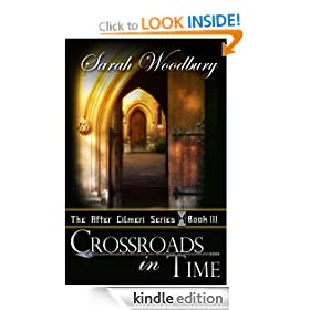 Crossroads in Time (The After Cilmeri Series Book Three)