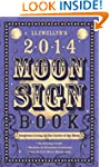 Llewellyn's 2014 Moon Sign Book: Cons...