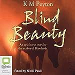 Blind Beauty | K. M. Peyton