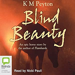 Blind Beauty | [K. M. Peyton]