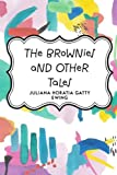 img - for The Brownies and Other Tales book / textbook / text book