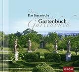 Das literarische Gartenbuch - Florentine Graf