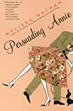 Persuading Annie (0060595809) by Nathan, Melissa