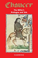 The Miller's Prologue and Tale (Selected Tales from Chaucer)