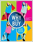img - for Why of the Buy: Consumer Behavior and Fashion Marketing book / textbook / text book