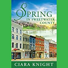 Spring in Sweetwater County (       UNABRIDGED) by Ciara Knight Narrated by Lisa Baarns