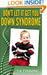 Don't Let It Get You Down Syndrome
