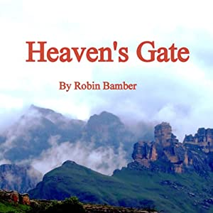 Heaven's Gate | [Robin D'Arcy Inman-Bamber]