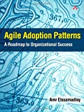 img - for Agile Adoption Patterns: A Roadmap to Organizational Success book / textbook / text book