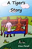 A Tiger's Story (English Edition)