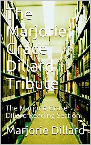 the-marjorie-grace-dillard-tribute-the-marjorie-grace-dillard-reading-section-english-edition