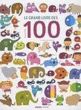 """Afficher """"Le grand livre des 100"""""""