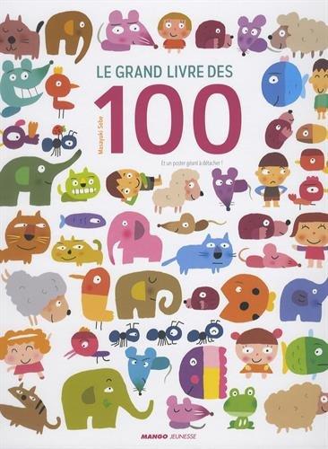 Le grand livre des 100