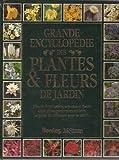 Grande encyclopédie des plantes & fleurs de jardin (French Edition) (2040129774) by Brickell, Christopher