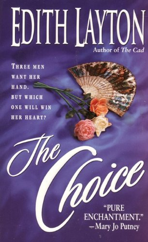 The Choice (Cad) by Edith Layton