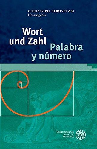 Wort Und Zahl / Palabra Y Numero (Studia Romanica)  (Tapa Dura)