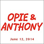 Opie & Anthony, Laurence Fishburne, June 12, 2014 | Opie & Anthony