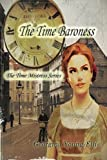 img - for The Time Baroness (The Time Mistress) (Volume 1) book / textbook / text book