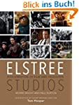 Elstree Studios: A Celebration of Fil...