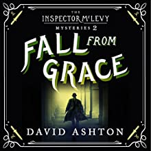 Fall from Grace: An Inspector McLevy Mystery 2 Audiobook by David Ashton Narrated by David Ashton