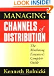 Managing Channels of Distribution: Th...