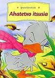Ahatetxo itsusia (Ipuin klasikoak)