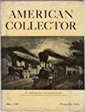 img - for American Collector May 1939 (The Magazine for Antique Collectors and Dealers) book / textbook / text book
