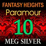 Paramour: Fantasy Heights, Book 10 | Meg Silver