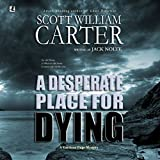 img - for A Desperate Place for Dying: A Garrison Gage Mystery book / textbook / text book